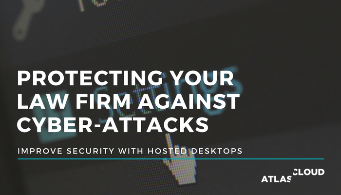 Protect your law firm against cyber-attacks