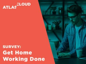 Get Home Working Done Survey