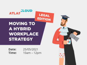 Featured Image for Moving to a Hybrid Workplace Legal Edition Event