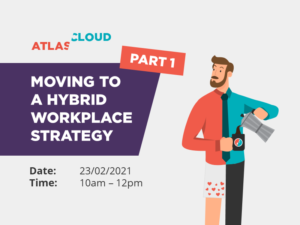Featured Image for Moving to a Hybrid Workplace Part 1 Event