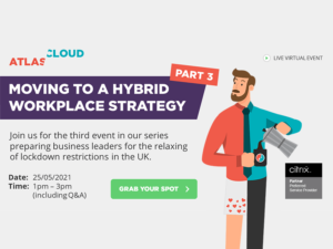 Moving to a Hybrid Workplace Strategy Part 3
